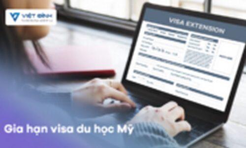 Gia hạn Visa du học Mỹ - Cần chú ý những gì?