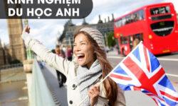 Kinh nghiệm du học Anh Quốc cho những người chưa biết