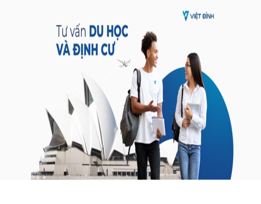 Việt Đỉnh - Một trong những trung tâm tư vấn du học, định cư uy tín